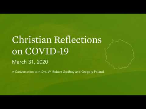 Christian Reflections on COVID-19: March 31, 2020
