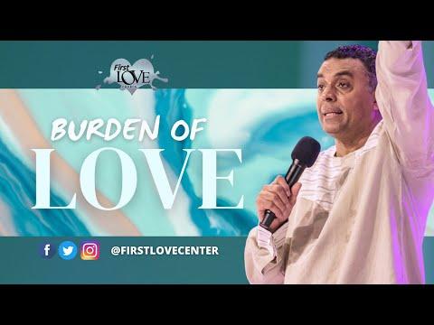 The Burden Of Love - Part 1  Dag Heward-Mills