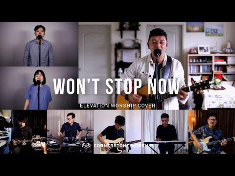 Wont Stop Now (Elevation Worship) - Bob Nathaniel  Cornerstone Worship
