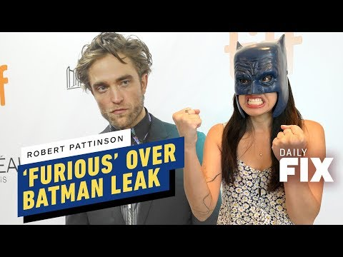 Robert Pattinson 'Furious' Over Batman Casting Leak - IGN Daily Fix - UCKy1dAqELo0zrOtPkf0eTMw