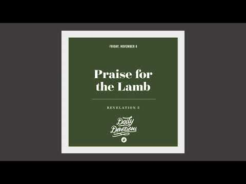 Praise for the Lamb - Daily Devotion