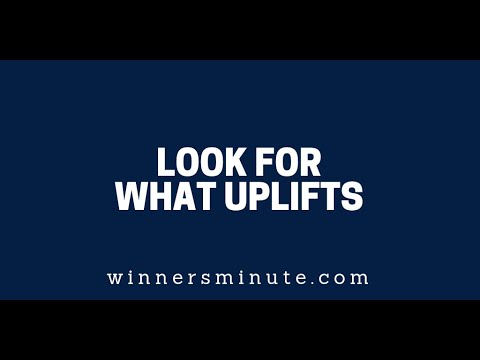 Look for What Uplifts  The Winner's Minute With Mac Hammond