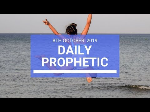 Daily Prophetic 8 October Word 2