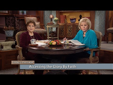 Accessing the Glory by Faith (Previously Aired)