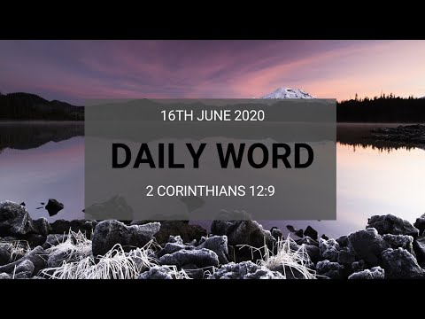 Daily Prophetic 16 June 2020 2 Corinthians 12 9