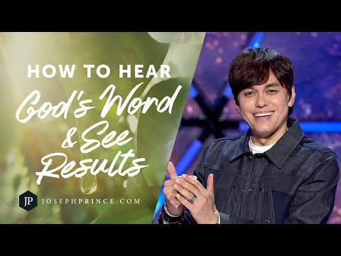 How To Hear God's Word And See Results  Joseph Prince