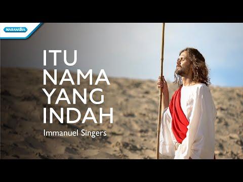 Immanuel Singers - Itu Nama yang Indah