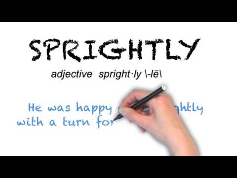 How to Pronounce 'SPRIGHTLY'- English Grammar
