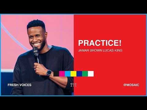 MOSAIC:ONLINE - Pastor Jamar Brown Lucas - King - Practice!