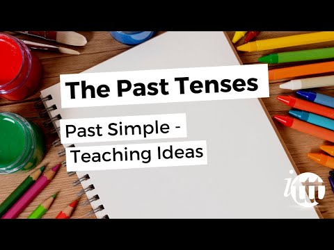 The Past Tenses - Past Simple - Teaching Ideas
