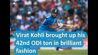 Virat Kohli brought up his 42nd ODI ton in brilliant fashion