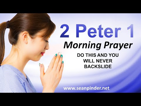 Do This and You Will NEVER BACKSLIDE - Morning Prayer