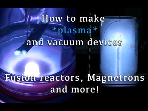 Putting Plasma to Work (DIY Fusion Reactors, Magnetrons and More!) - UCV5vCi3jPJdURZwAOO_FNfQ