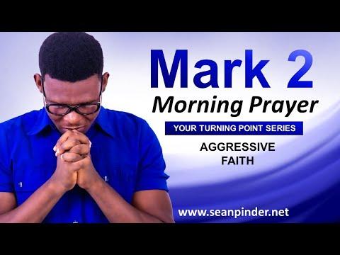 AGGRESSIVE FAITH (breakthrough) - Morning Prayer