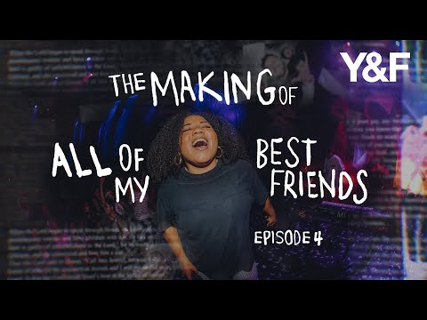 The Making of All Of My Best Friends (Documentary Series) - Episode 4