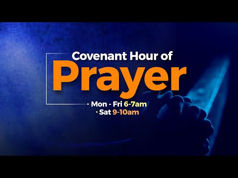 Covenant Hour of Prayer  07-24-2021  Winners Chapel Maryland