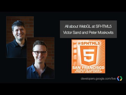 WebGL and real-time web communication with Victor Sand and Peter Moskovits - UC_x5XG1OV2P6uZZ5FSM9Ttw