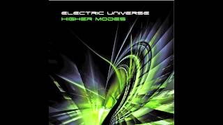 Electric Universe - Higher Modes