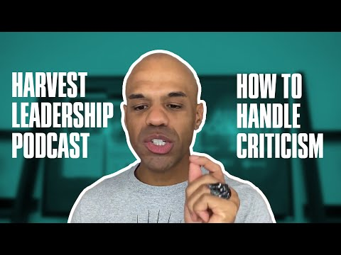 How to Handle Criticism - Bishop Kevin Foreman Leadership Podcast