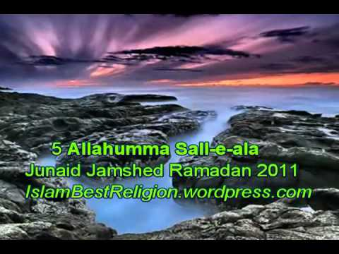 Allahumma Sall E Ala - Junaid Jamshed Dua