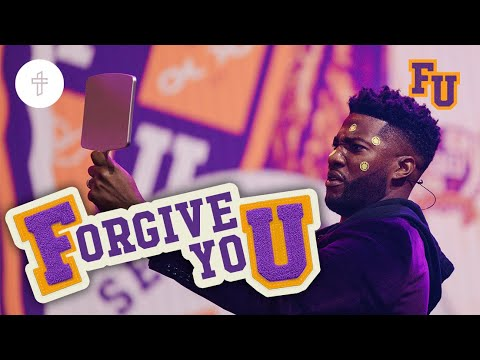 Forgiven U // How To Forgive Yourself // FU - Forgiveness University (Part 5) Michael Todd