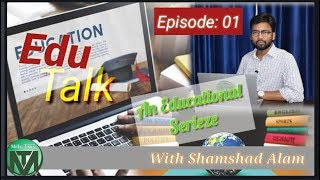 Every child of India must get chance an excellent education: Edu-Talk Episod-1