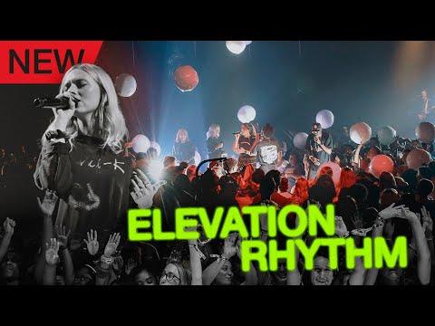 Who loves Elevation Rhythm ?!?  Elevation YTH