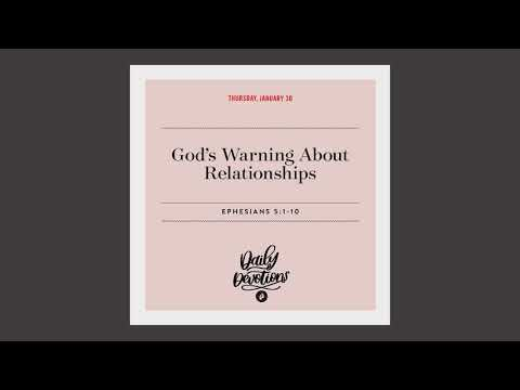Gods Warning About Relationships - Daily Devotion
