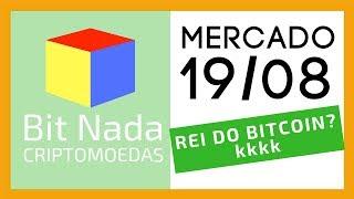 Mercado de Cripto! 19/08 Bitcoin volta a 10.700 / Bakkt / REI DO BITCOIN? kkkk