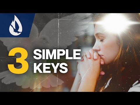 How to Pray with Power: 3 SIMPLE Keys