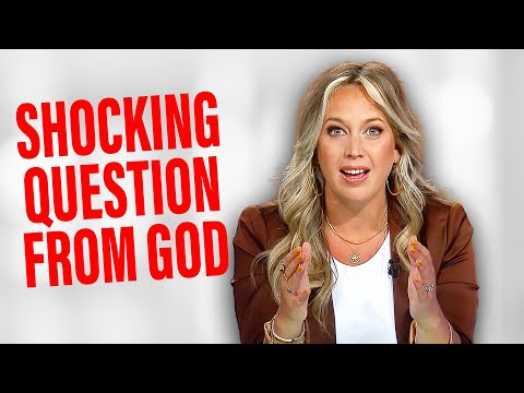 This Shocking Question from God Changed Everything