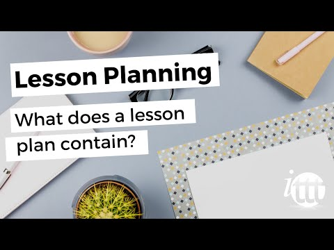 Lesson Planning - Part 2 - What does a lesson plan contain?