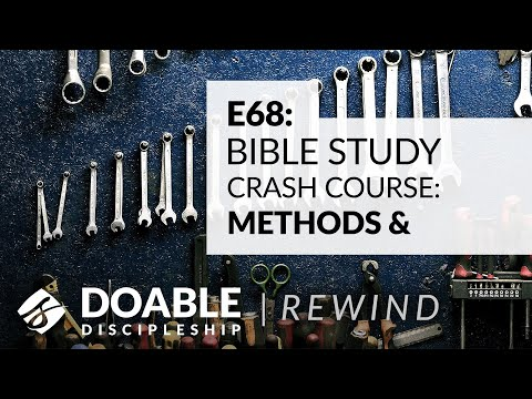 Doable Discipleship Rewind - Bible Study Crash Course - Methods & Tools