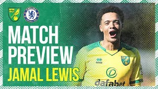 Match Preview   Jamal Lewis looks ahead to the visit of Chelsea