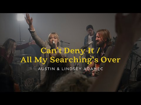 Can't Deny It / All My Searching's Over - Austin & Lindsey Adamec (Official Live Video)