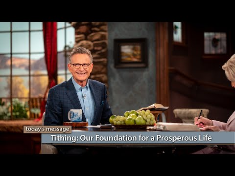 Tithing: Our Foundation for a Prosperous Life