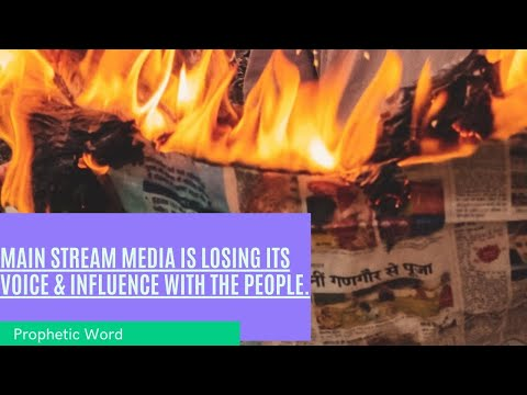 MAIN STREAM Media is Losing its Power & Influence with the People! Whats Next - Prophetic Word