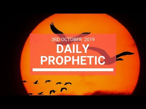 Daily Prophetic 3 October 2019   Word 7