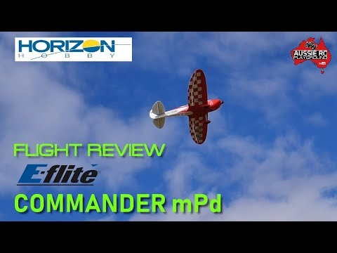 Flight Review: E-Flite Commander mPd 1400mm - UCOfR0NE5V7IHhMABstt11kA
