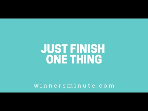 Just Finish One Thing // The Winner's Minute With Mac Hammond