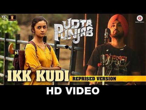Ikk Kudi Lyrics (Reprise Version) - Udta Punjab | Diljit Dosanjh, Alia Bhatt