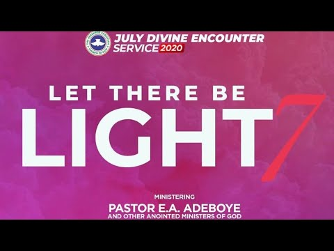RCCG JULY 2020 DIVINE ENCOUNTER - LET THERE BE LIGHT 7