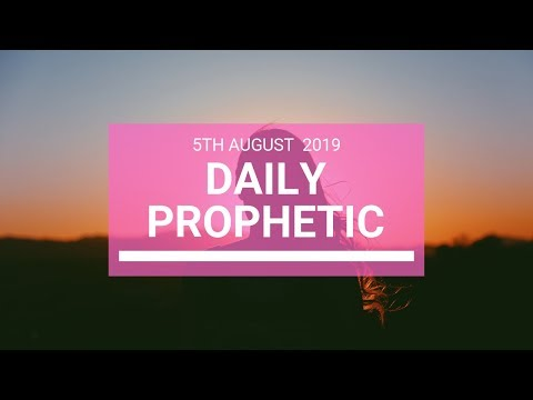 Daily Prophetic 5 August 2019   Word 3