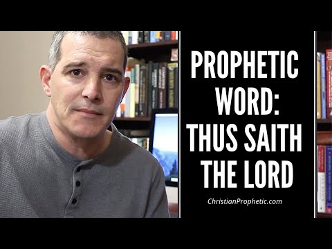 Prophetic Word: Thus Saith the Lord