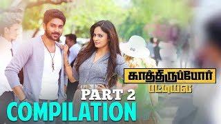 Kaathiruppor Pattiyal - Compilation Part 2 | Sachin Mani | Nandita Swetha