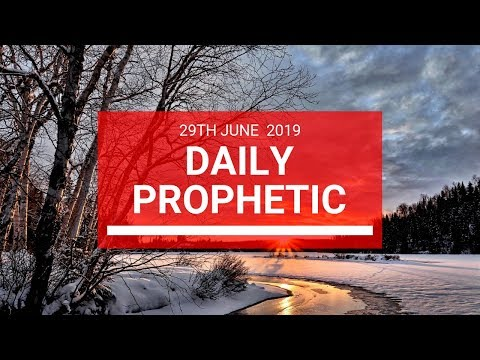 Daily Prophetic 29 June 2019 Word 2