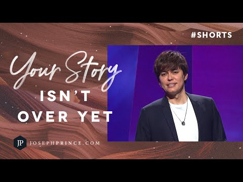 Your Story Isn't Over Yet  Joseph Prince #Shorts