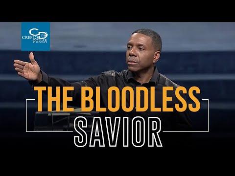 The Bloodless Savior