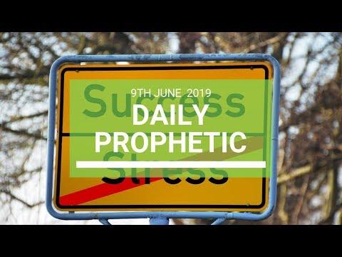 Daily Prophetic 9 June 2019   Word 4