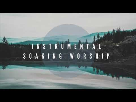 Instrumental Worship Soaking in His Presence // Just Grace